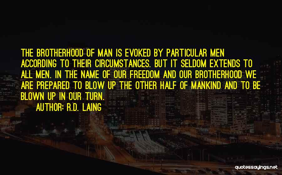 Other Half Quotes By R.D. Laing