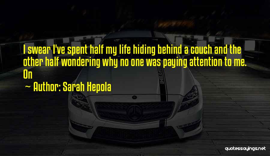 Other Half Quotes By Sarah Hepola