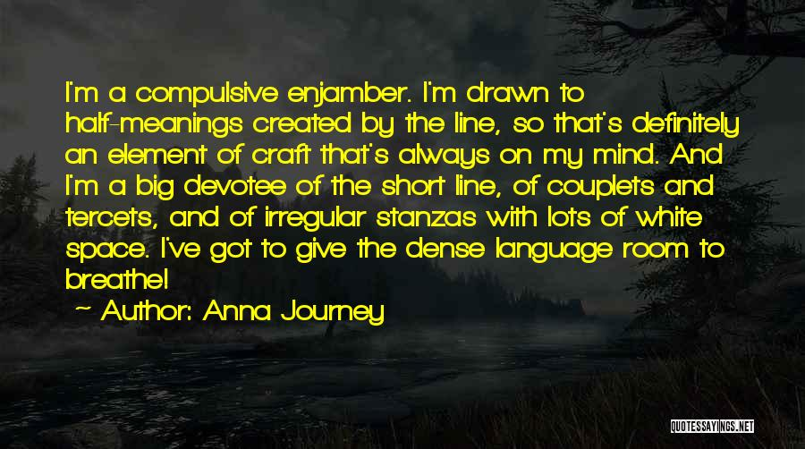 Other Half Short Quotes By Anna Journey
