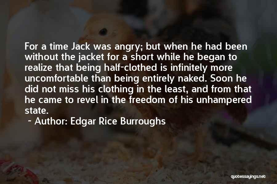 Other Half Short Quotes By Edgar Rice Burroughs