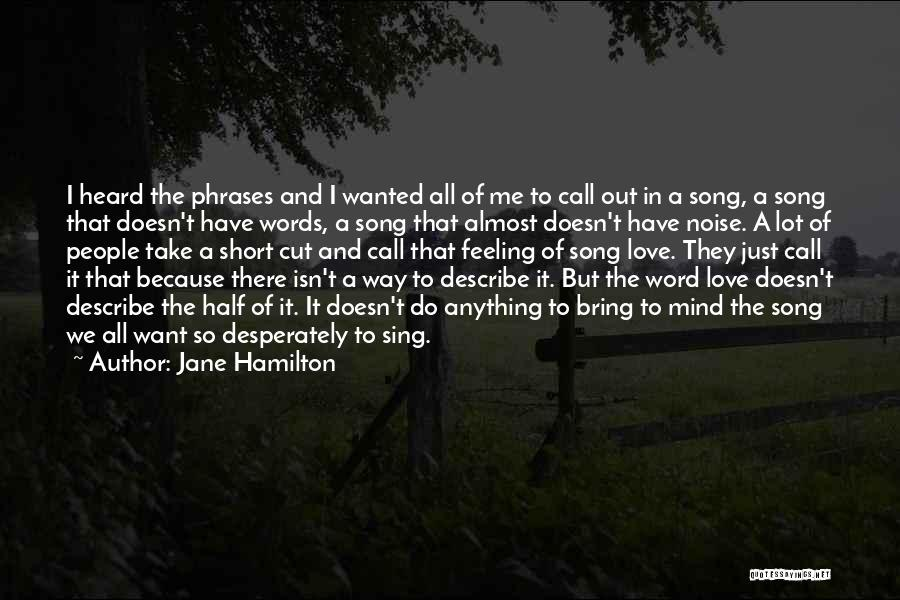 Other Half Short Quotes By Jane Hamilton