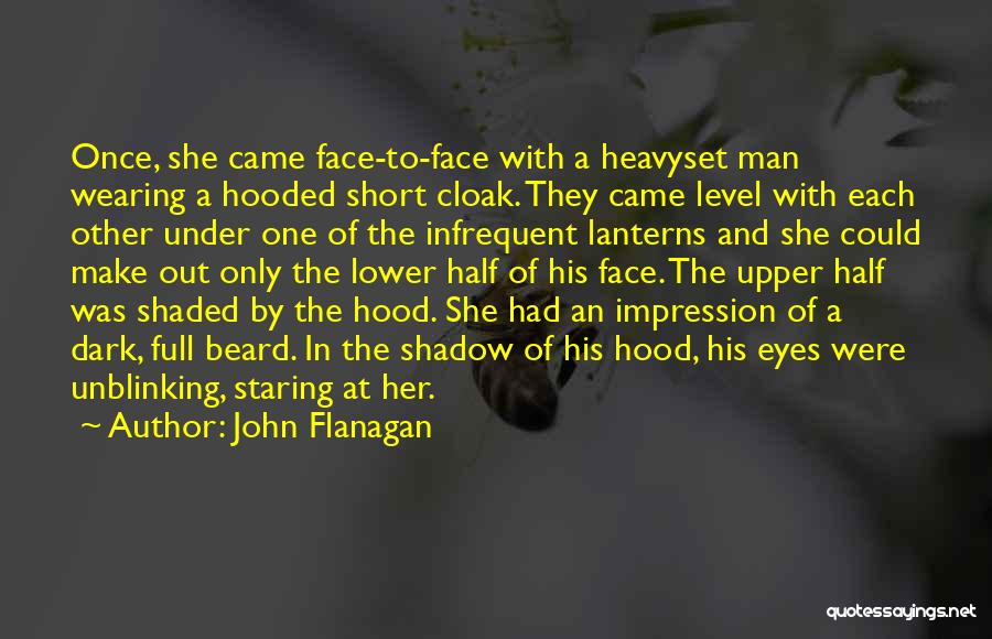 Other Half Short Quotes By John Flanagan