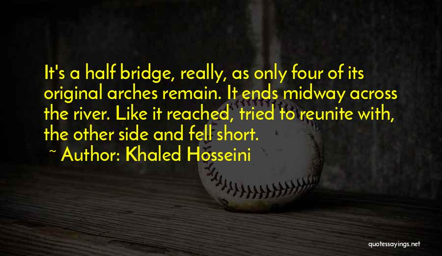 Other Half Short Quotes By Khaled Hosseini