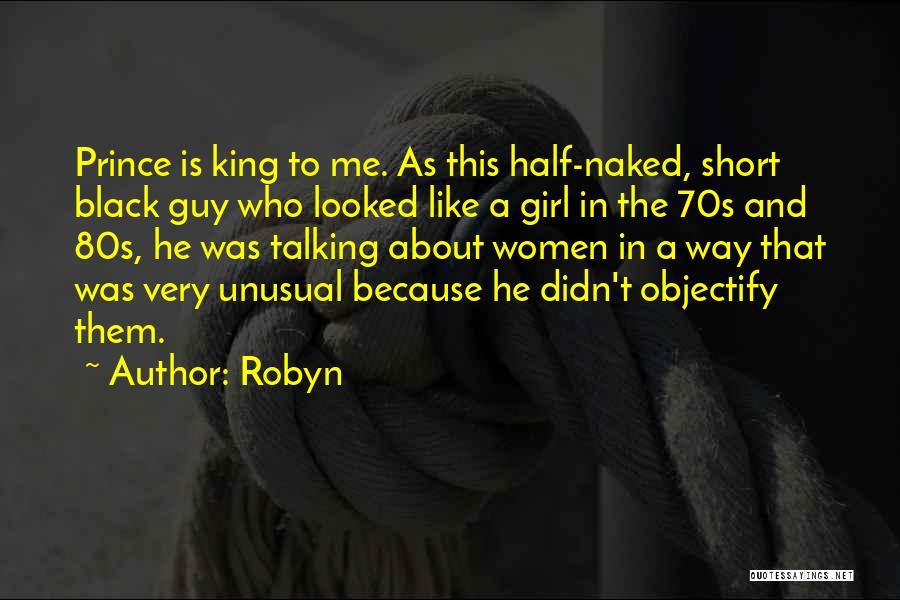 Other Half Short Quotes By Robyn
