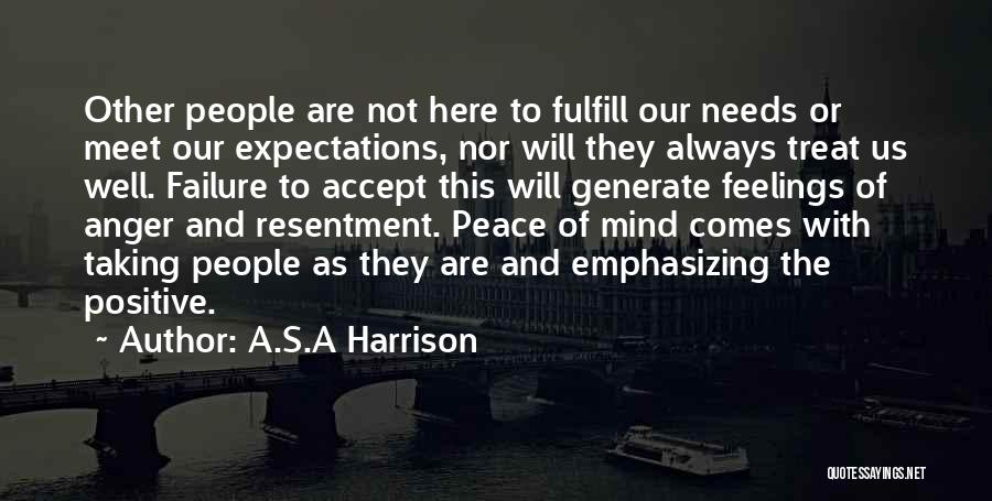 Other People's Expectations Quotes By A.S.A Harrison