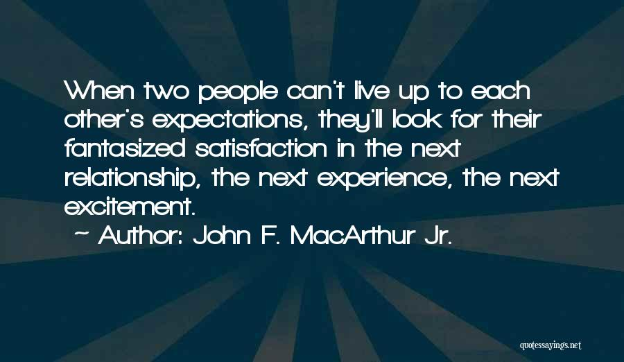 Other People's Expectations Quotes By John F. MacArthur Jr.