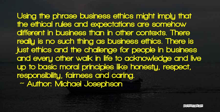 Other People's Expectations Quotes By Michael Josephson