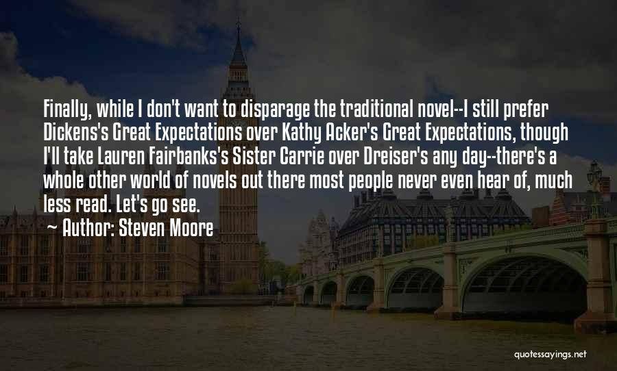 Other People's Expectations Quotes By Steven Moore