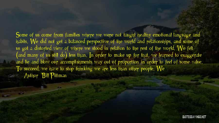 Other People's Feelings Quotes By Bill Pittman