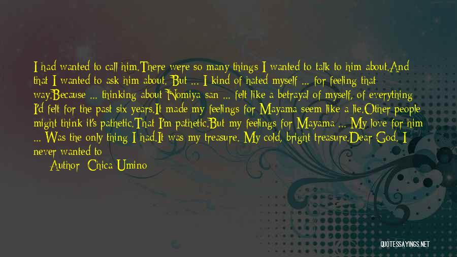 Other People's Feelings Quotes By Chica Umino