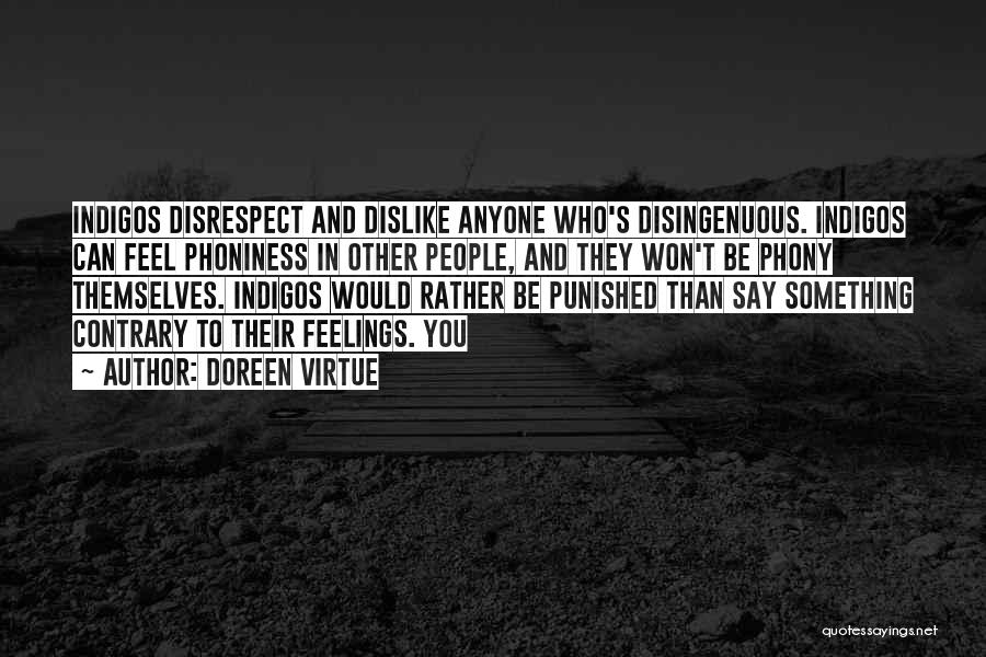 Other People's Feelings Quotes By Doreen Virtue