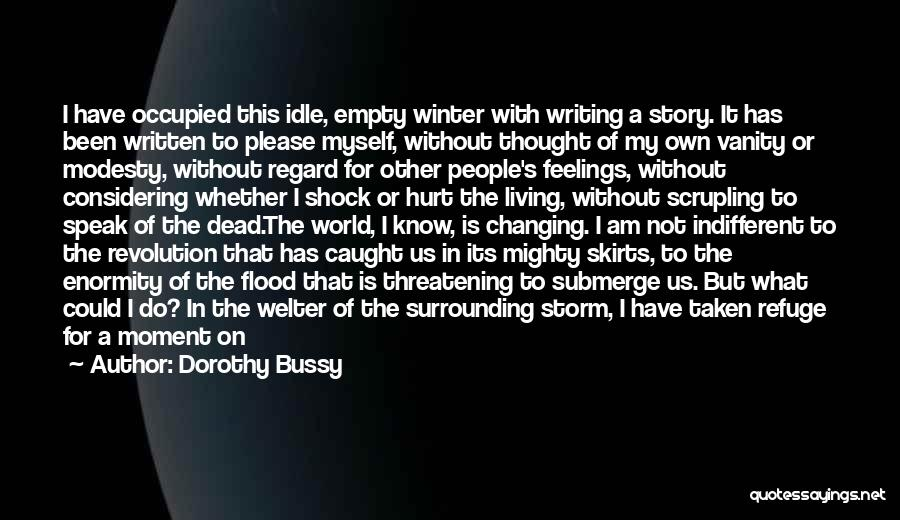 Other People's Feelings Quotes By Dorothy Bussy
