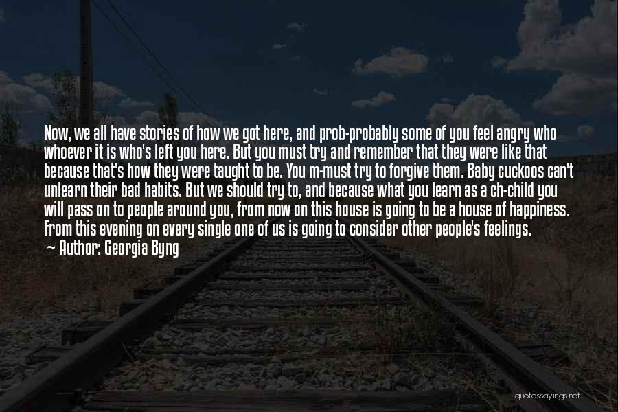 Other People's Feelings Quotes By Georgia Byng