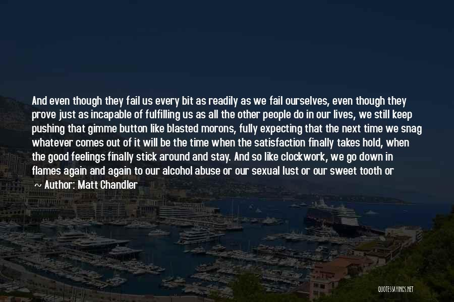 Other People's Feelings Quotes By Matt Chandler