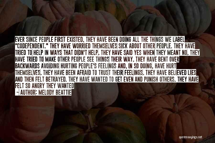 Other People's Feelings Quotes By Melody Beattie