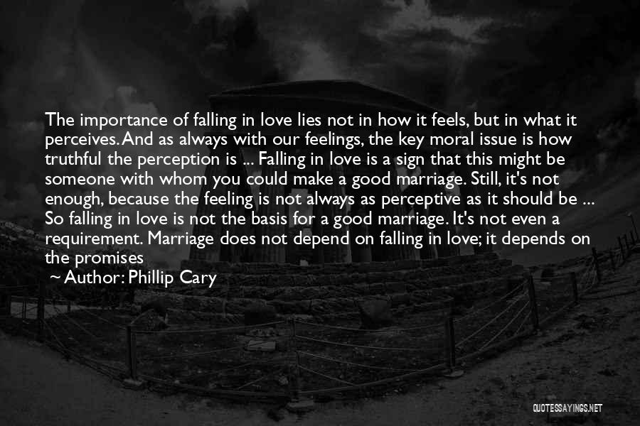 Other People's Feelings Quotes By Phillip Cary