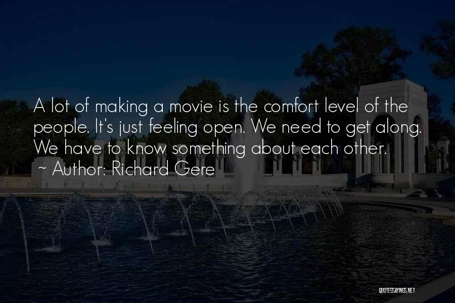 Other People's Feelings Quotes By Richard Gere