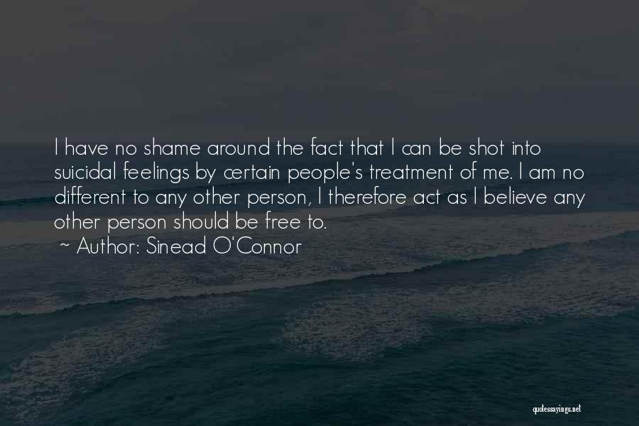 Other People's Feelings Quotes By Sinead O'Connor