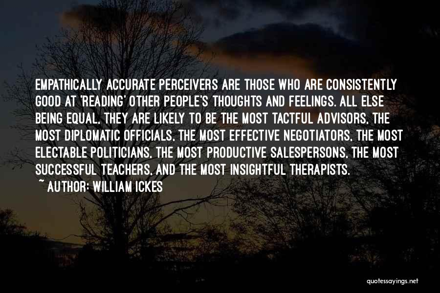 Other People's Feelings Quotes By William Ickes