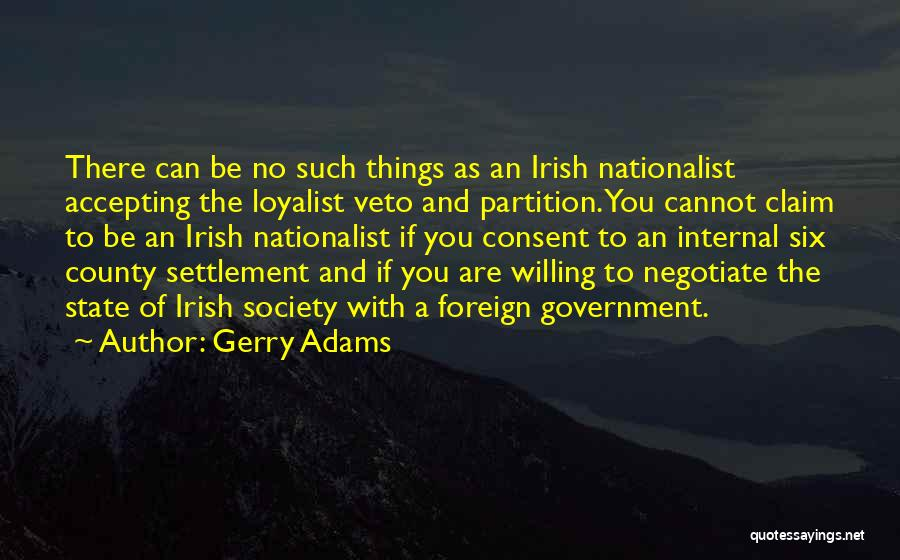 Others Not Accepting You Quotes By Gerry Adams