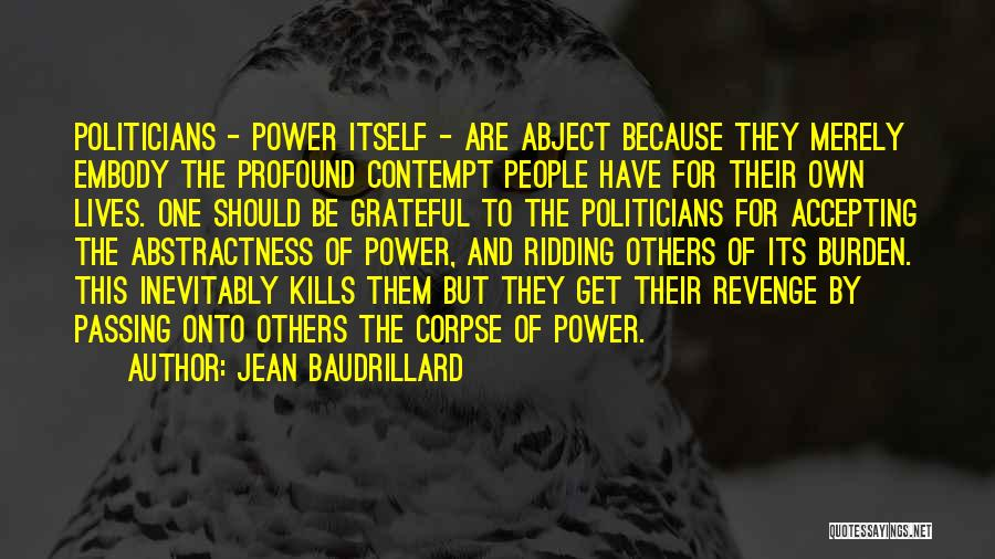 Others Not Accepting You Quotes By Jean Baudrillard