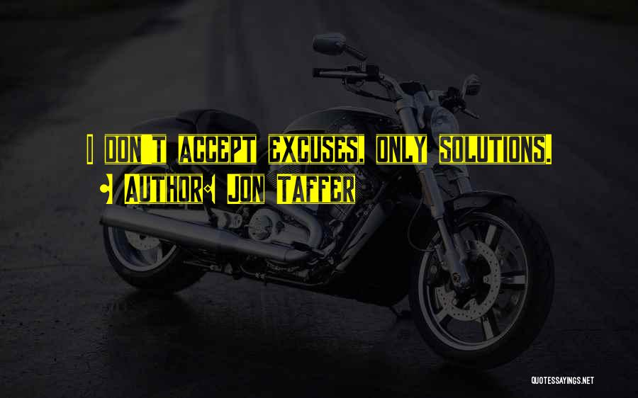 Others Not Accepting You Quotes By Jon Taffer