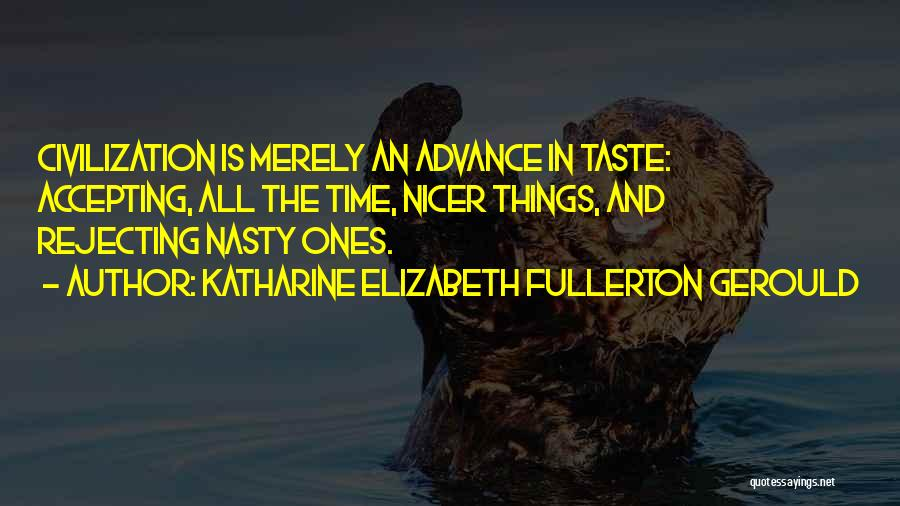 Others Not Accepting You Quotes By Katharine Elizabeth Fullerton Gerould
