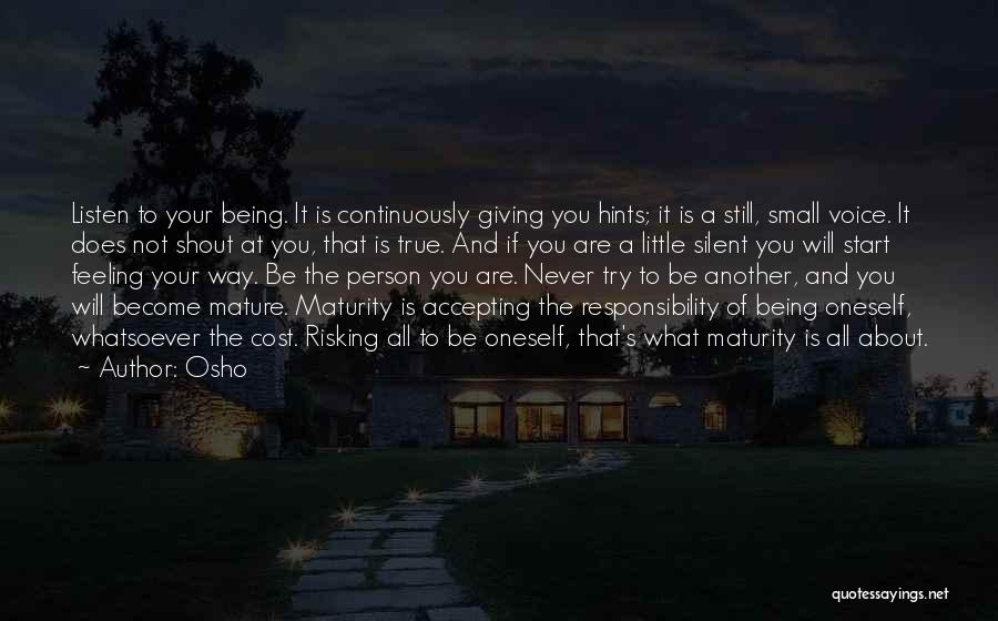 Others Not Accepting You Quotes By Osho