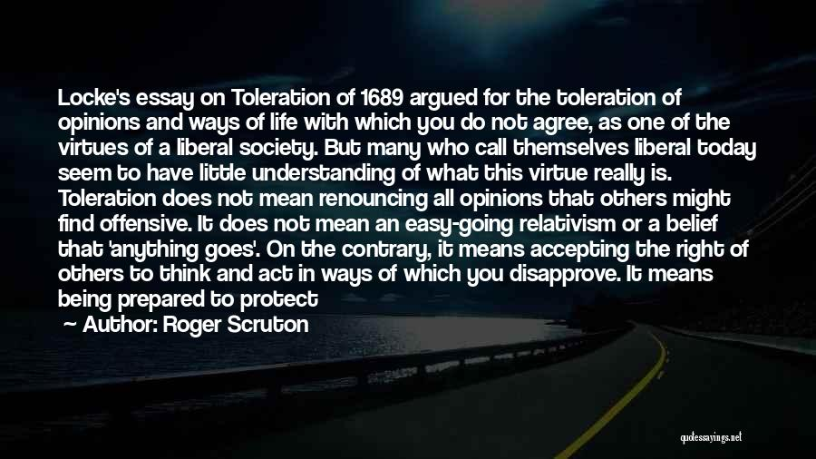 Others Not Accepting You Quotes By Roger Scruton