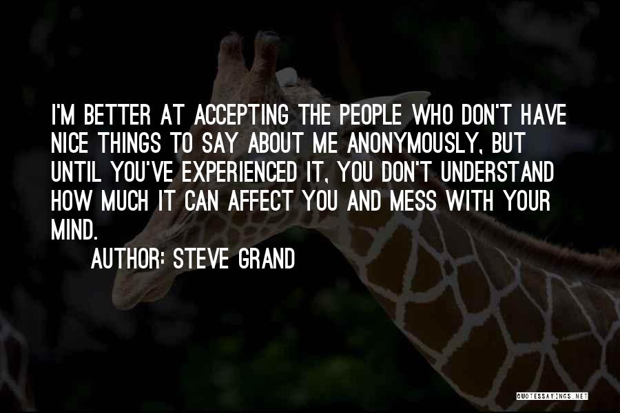 Others Not Accepting You Quotes By Steve Grand