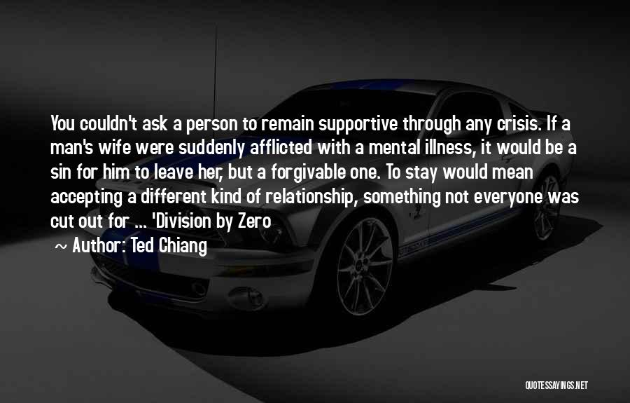 Others Not Accepting You Quotes By Ted Chiang