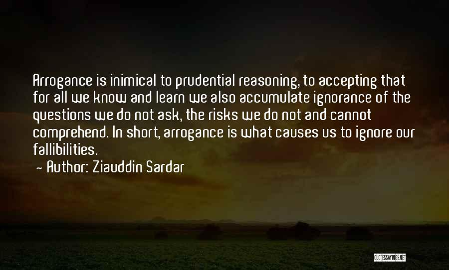 Others Not Accepting You Quotes By Ziauddin Sardar
