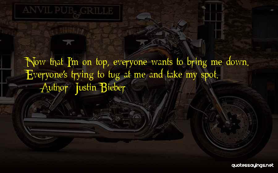 Others Trying To Bring You Down Quotes By Justin Bieber