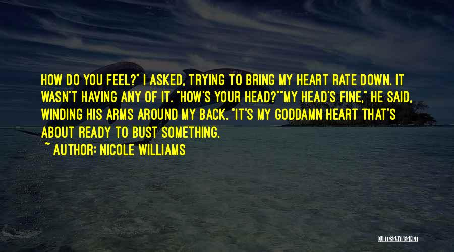 Others Trying To Bring You Down Quotes By Nicole Williams