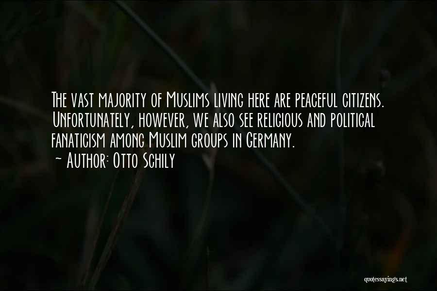 Otto Schily Quotes 1100120