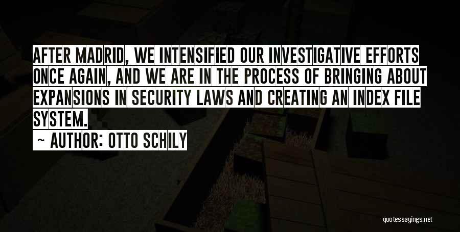Otto Schily Quotes 1149282