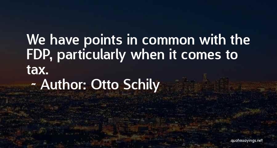 Otto Schily Quotes 1343618