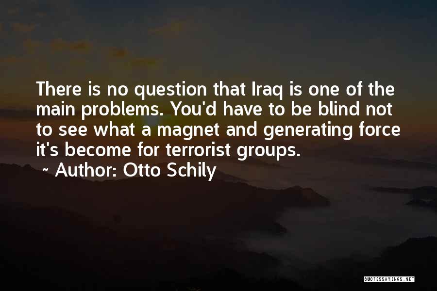 Otto Schily Quotes 1404622