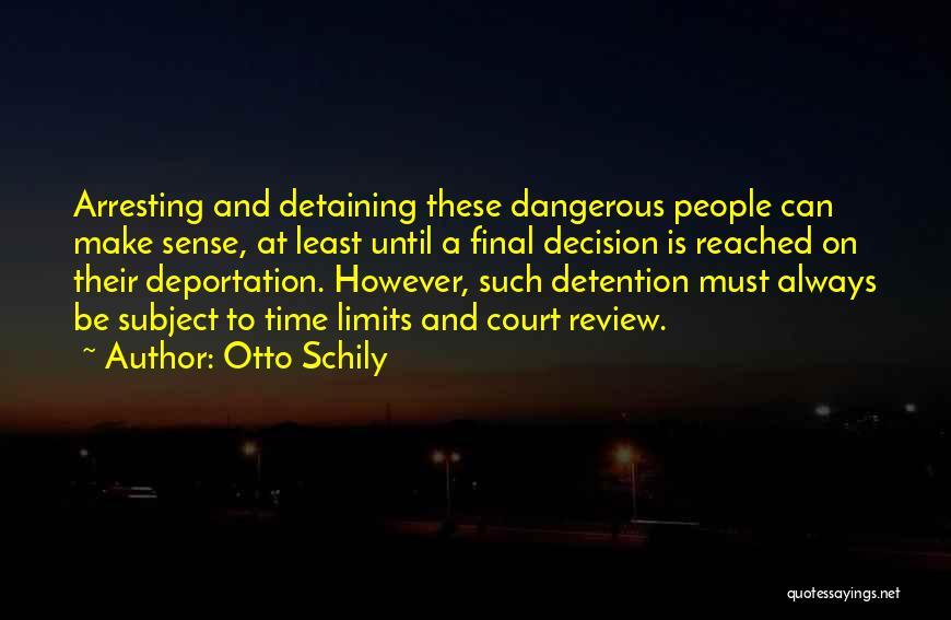Otto Schily Quotes 2129213