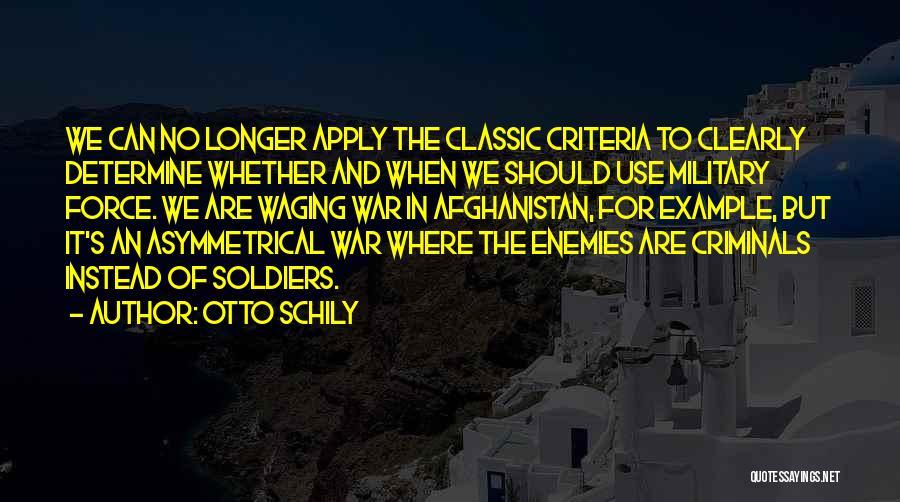 Otto Schily Quotes 708469