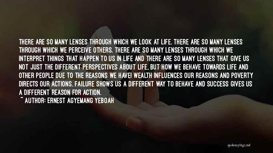 Our Choices In Life Quotes By Ernest Agyemang Yeboah