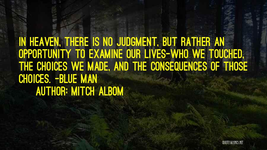Our Choices In Life Quotes By Mitch Albom