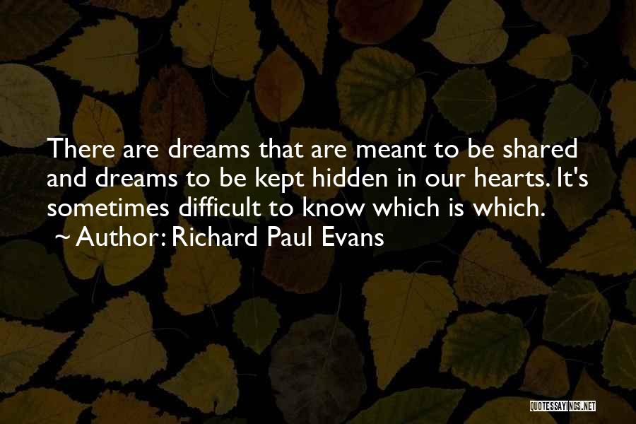 Our Choices In Life Quotes By Richard Paul Evans