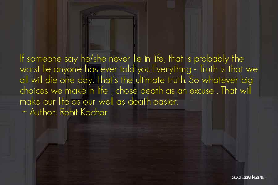 Our Choices In Life Quotes By Rohit Kochar