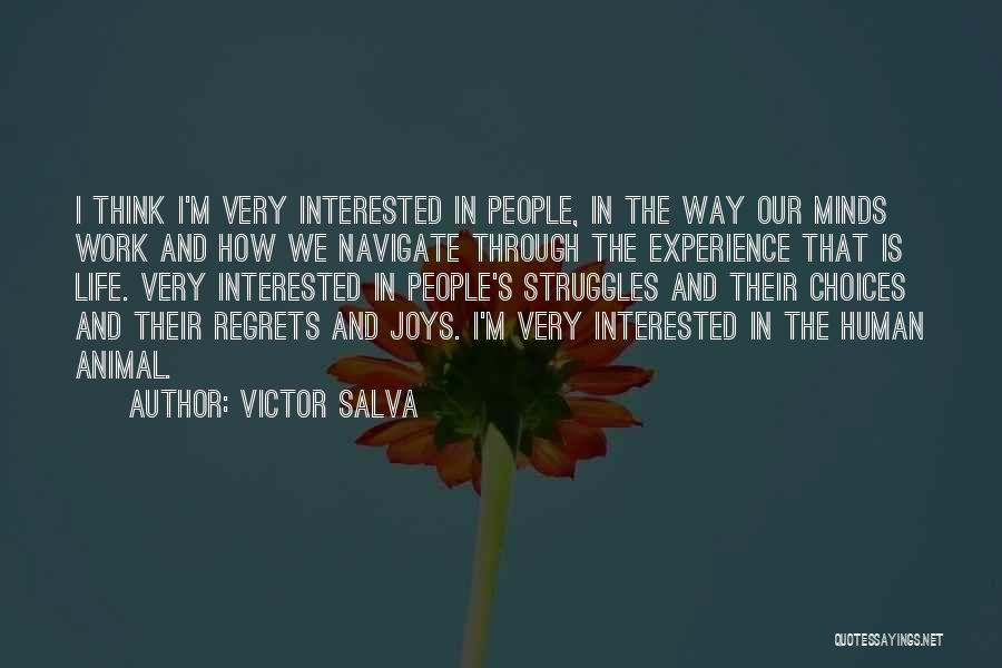 Our Choices In Life Quotes By Victor Salva