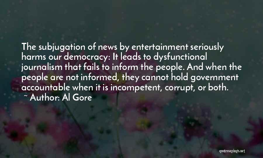 Our Corrupt Government Quotes By Al Gore