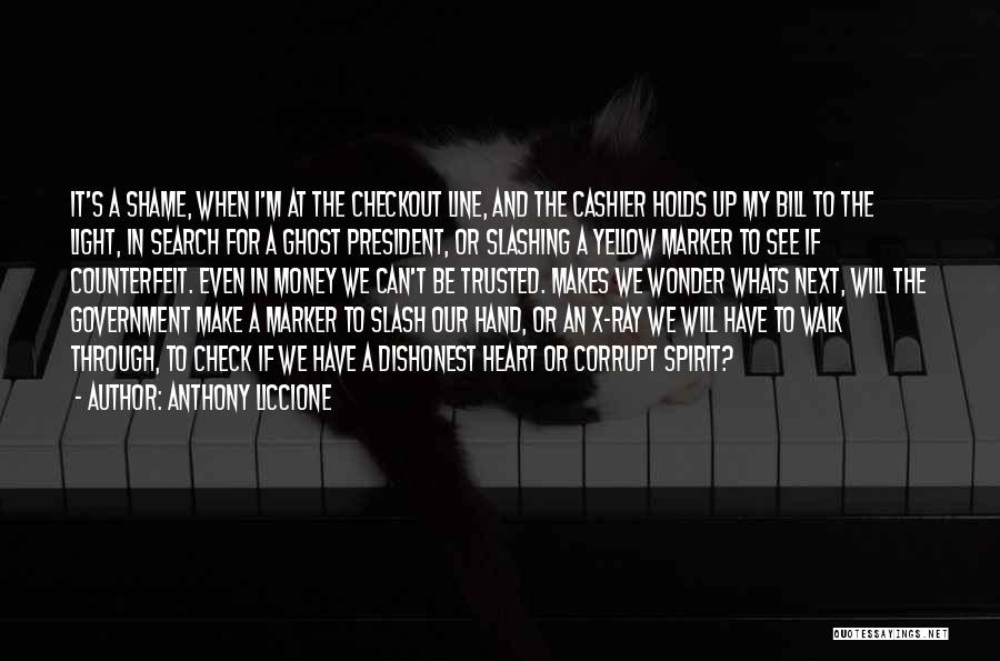 Our Corrupt Government Quotes By Anthony Liccione