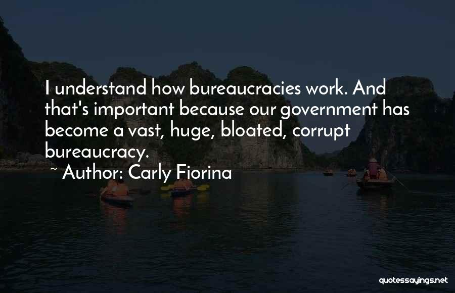 Our Corrupt Government Quotes By Carly Fiorina