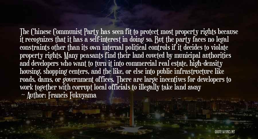 Our Corrupt Government Quotes By Francis Fukuyama