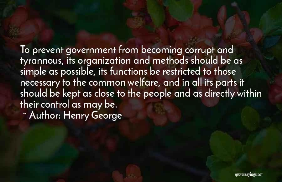 Our Corrupt Government Quotes By Henry George